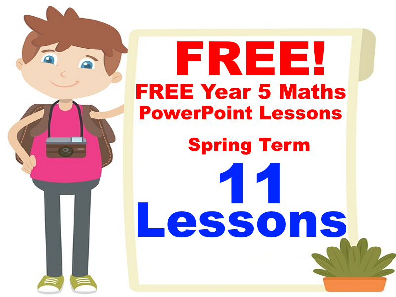 FREE Year 5 Maths PowerPoint Lessons Pack  (11 Lessons) - Spring Term