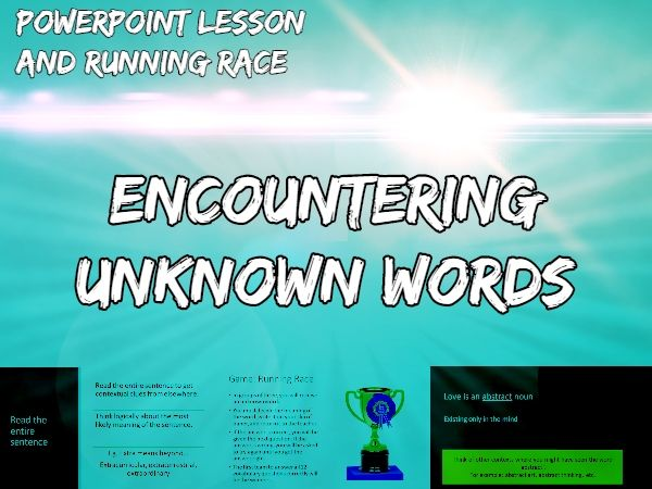 Encountering Unknown Words - Strategies for figuring out new vocabulary KS3/KS4 English