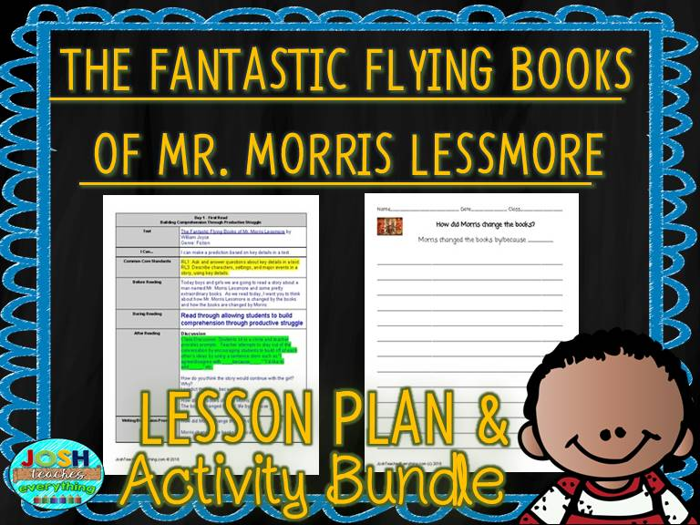 The Fantastic Flying Books of Mr. Morris Lessmore by William Joyce Lesson Plan and Activities