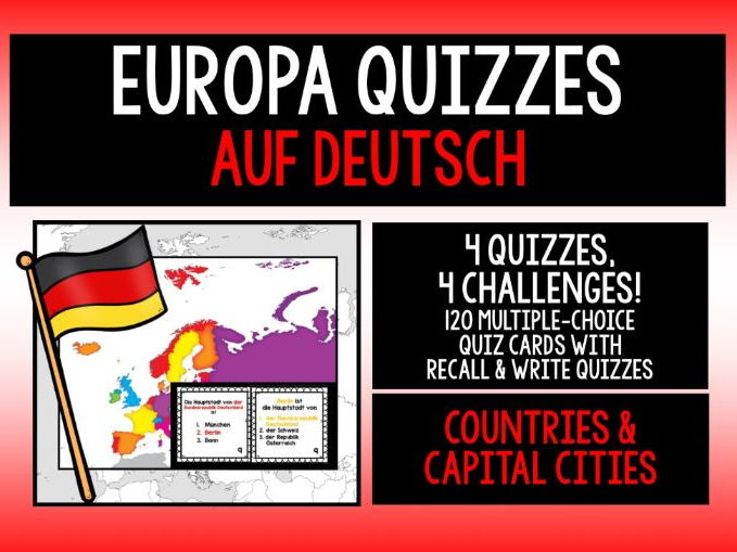 GERMAN - EUROPE COUNTRIES & CAPITAL CITIES - 4 QUIZZES, 4 CHALLENGES!