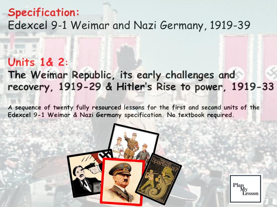 Edexcel 9-1 Weimar & Nazi Germany Units 1 & 2