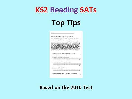 KS2 Reading Comprehension - Top Tips - based on 2016 test