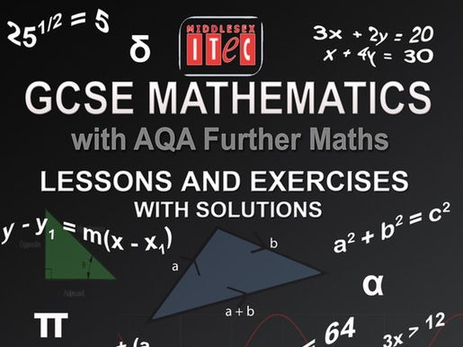 MATHEMATICS LESSONS, EXERCISES AND WORKED ANSWERS