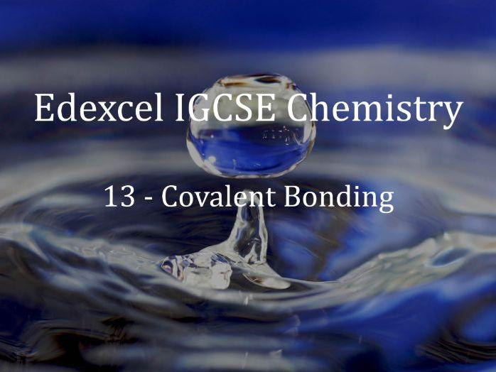 Edexcel IGCSE Chemistry Lecture 13 - Covalent Bonding