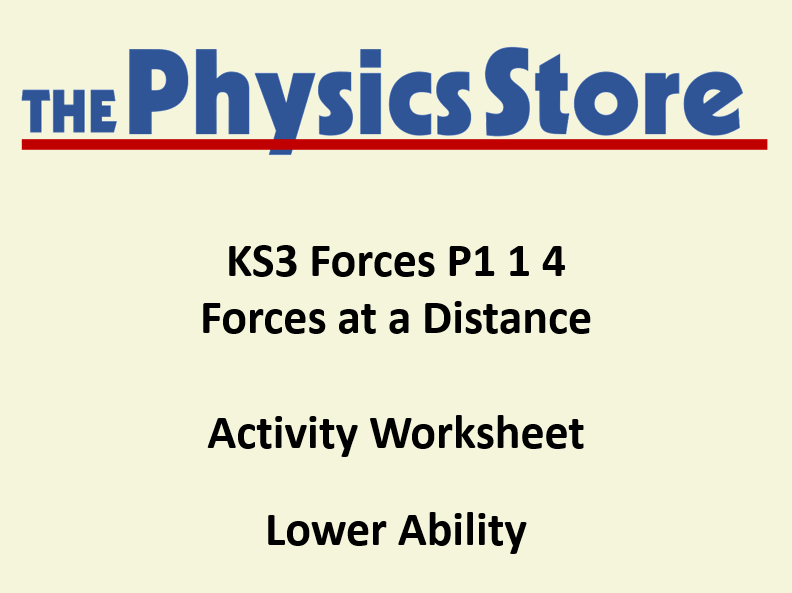 KS3 Physics P1 1 4 Forces at a Distance Activity Worksheet Lower Ability