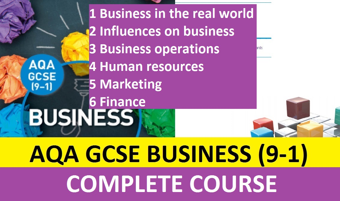 AQA GCSE Business 9-1 (COMPLETE COURSE)