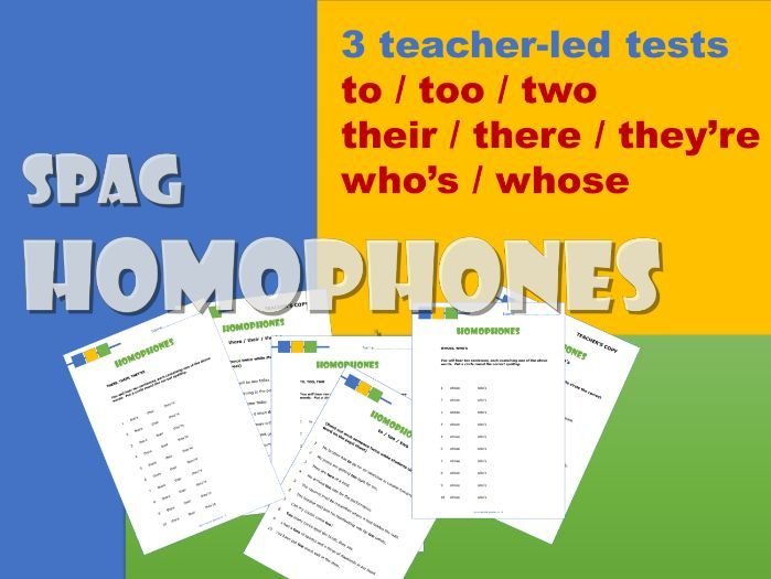 KS2/3 English.  3 teacher-led homophone tests: to/too/two; their/there/they're; who's/whose