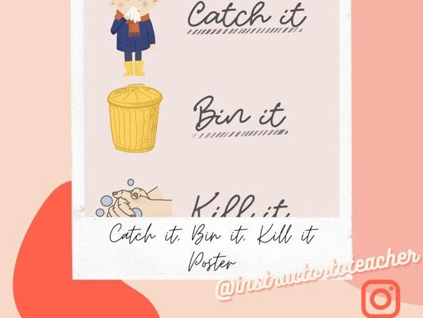 Catch it, Bin it, Kill it - hand drawn poster