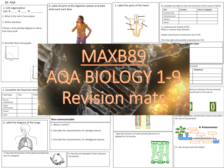 AQA 9-1 Biology Revision Mats - Entire  B1-7 (All topics)