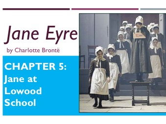 Jane Eyre Chapters 5 and 6