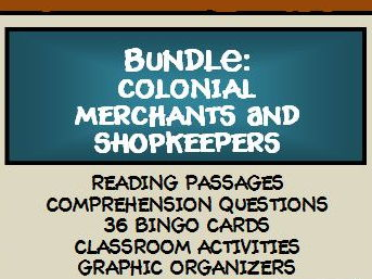 BUNDLE: COLONIAL MERCHANTS AND SHOPKEEPERS - Lesson, Reading Comprehension, and Bingo