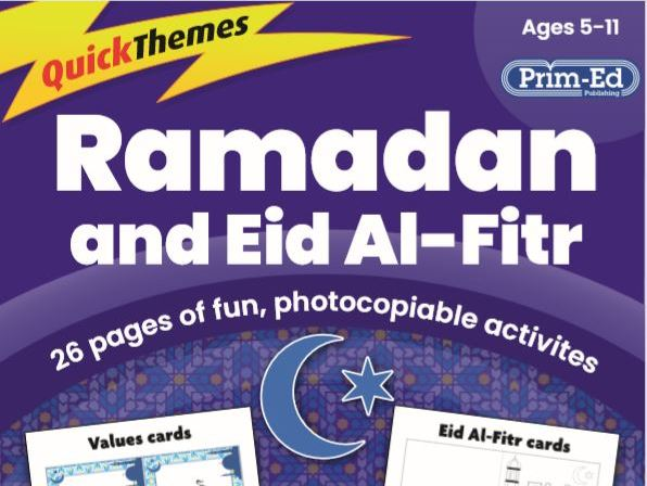 Quick Themes - Ramadan and Eid Al-Fitr Resource and Activity Pack - AGES 5-11 Digital Unit