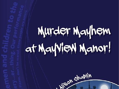Sample pages for the play script Murder Mayhem at Mayview Manor!