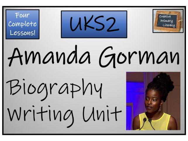 UKS2 Amanda Gorman Biography Writing Unit