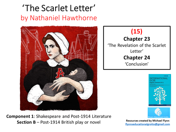 GCSE English Literature: (15) The Scarlet Letter – Chapters 23 and 24