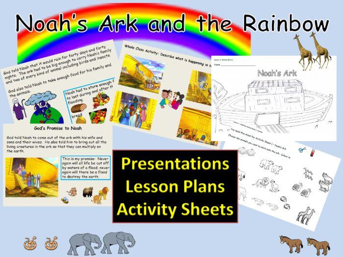 Noah's Ark, the Flood, Rainbow symbol: Presentations, 5 Lesson Plans, Worksheets, Cut/Paste Activity