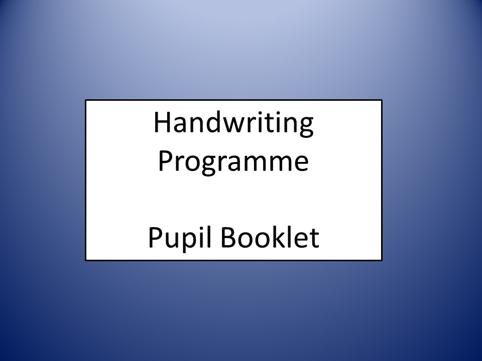 Whole School Cursive Handwriting 70 page pupil booklet Year 2 3 4 5 6 Letters and Sounds Spelling
