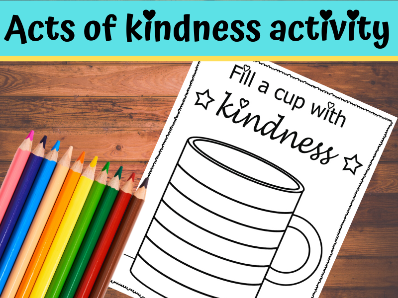 Fill a cup with kindness activity