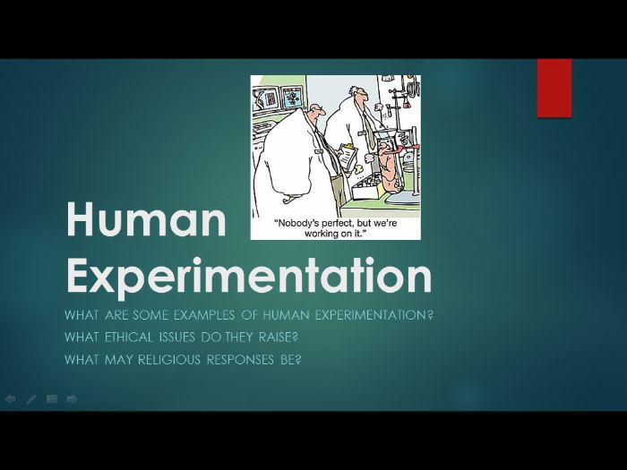 Medical Ethics 7: Human Experimentation