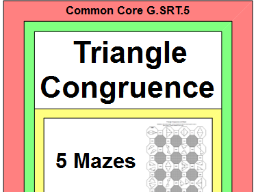 TRIANGLES: CONGRUENT TRIANGLES - 5 MAZES
