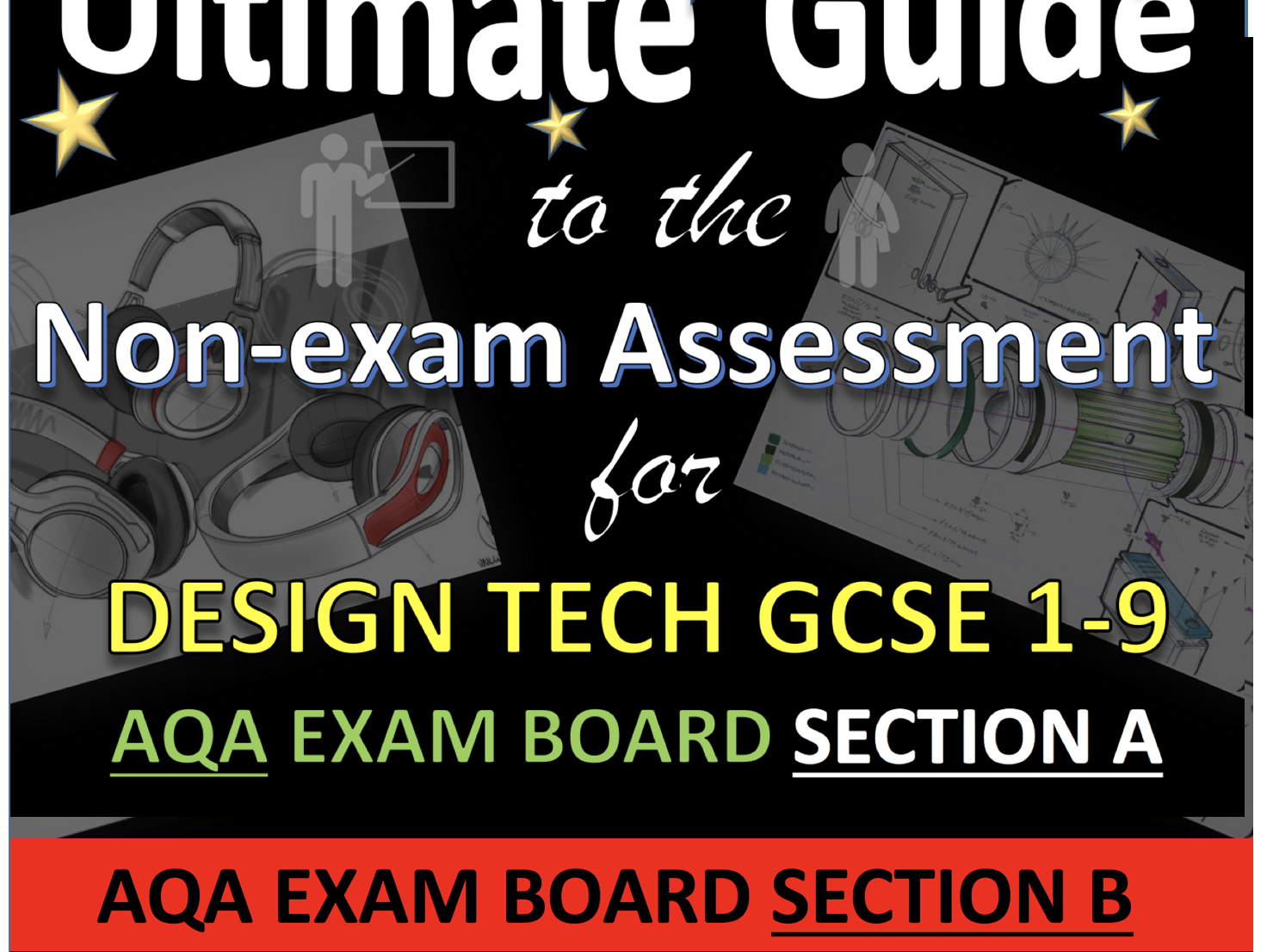 Ultimate Guide to DT GCSE AQA NEA Section A & Section B