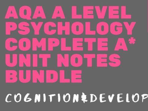 AQA A Level Psychology - Cognition & Development Bundle