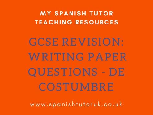 GCSE Writing Paper Questions Foundation - De Costumbre