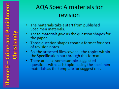 AQA GCSE (9-1) RS Spec A - Revision materials - Theme E Religion, Crime and Punishment- Christianity