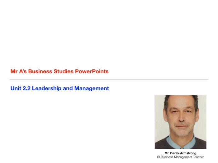 IGCSE Business Studies Unit 2.2 Leadership and Management