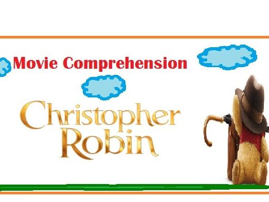 Movie Comprehension 'Christopher Robin' worksheet with Key