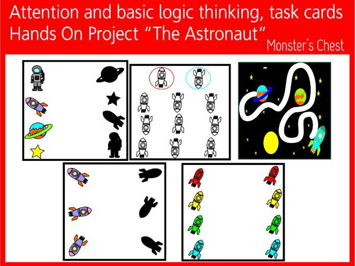 Attention and basic logic thinking, task cards. Hands on project  The astronaut