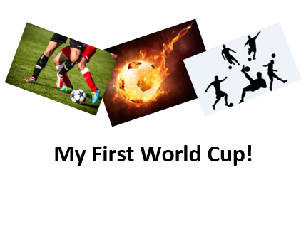 My First World Cup!