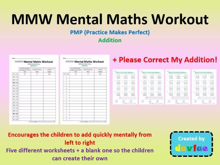 MMW Mental Maths Workout Addition AND Please Correct My Addition - for KS2