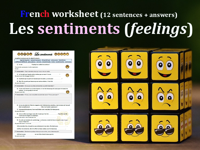 Les sentiments (feelings) - Worksheet, fill in the blanks (12 sentences)+discussion