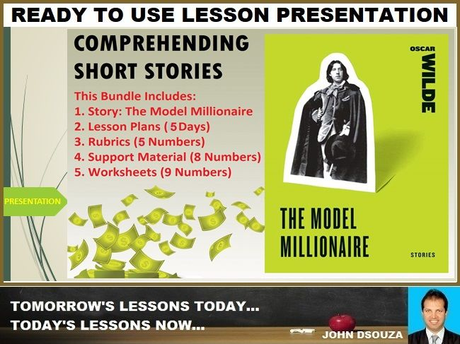 THE MODEL MILLIONAIRE: PROSE COMPREHENSION LESSON PRESENTATION