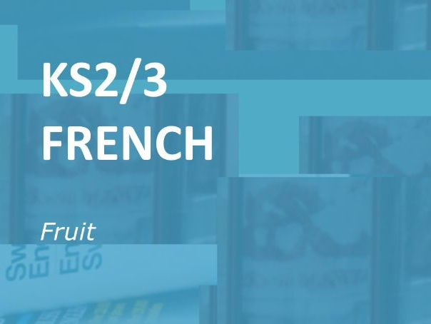 KS2/3 French: Fruit.  Online vocabulary resource.