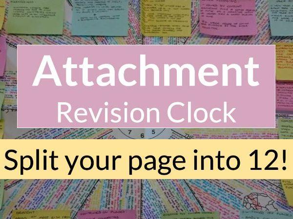Psychology - Attachment Revision Clock