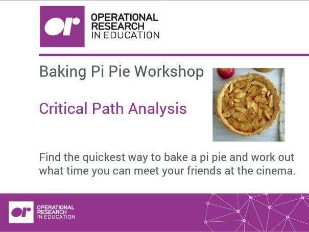 Workshop 5b - Pi Day Pie (Critical Path Analysis)