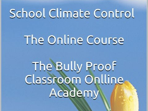 School Climate Control: A Five Hour Self Study Course