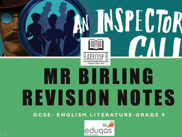 GCSE Eduqas An Inspector Calls - Mr Birling - Revision Notes - Grade 9