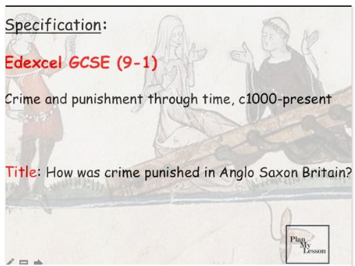 L2 Edexcel 9-1 Crime and Punishment: Anglo Saxon. Crimes against person, property & authority