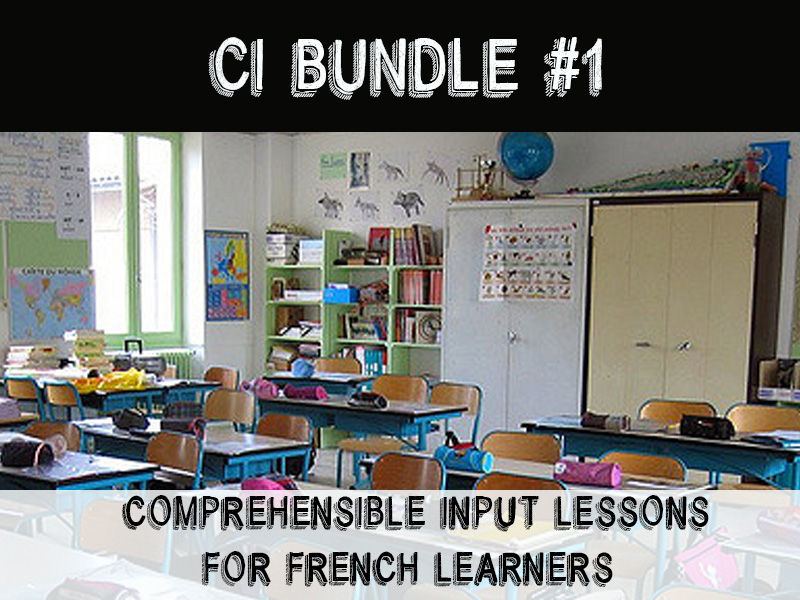 Comprehensible Input for beginning French learners - Bundle #1