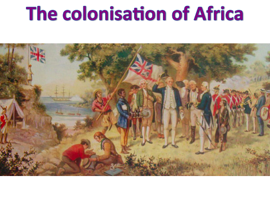 KS3 Africa - The colonisation of Africa