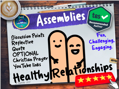 Assembly: Healthy Relationships Assembly (PSHE)