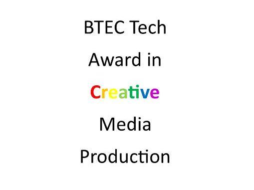 BTEC Creative Media Production Comp 1 Learning Aim B