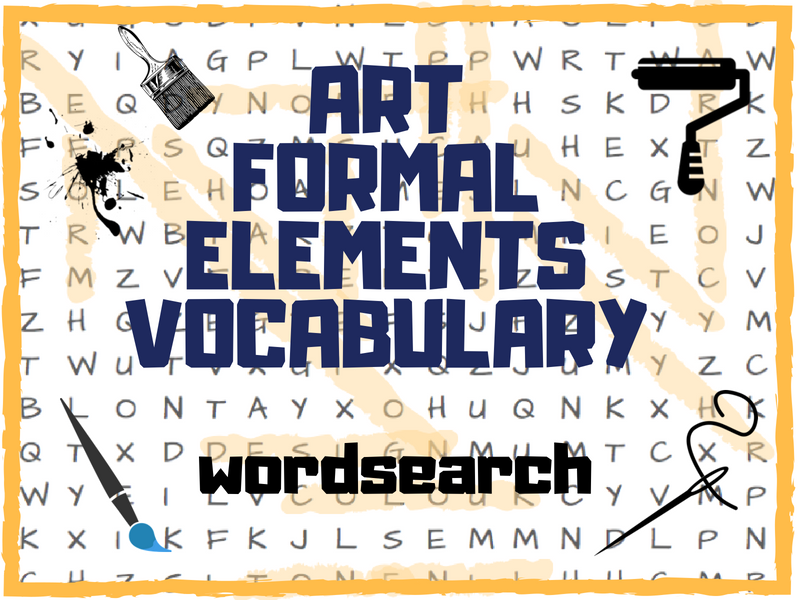 Art Formal Elements Word Search - ideal for lesson starter, plenary, cover, etc...