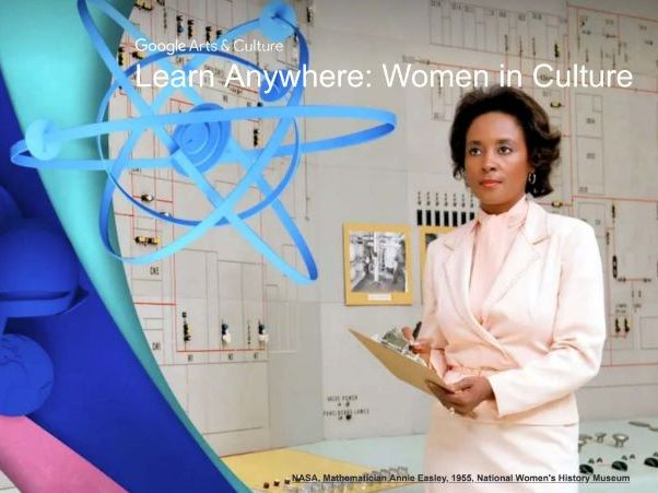 Women in Culture: Learn Anywhere #googlearts