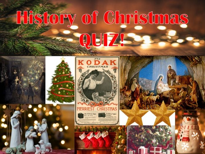 History of Christmas Quiz!
