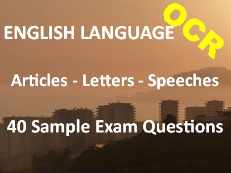 Transactional Writing  Articles, Letters, Speeches – Exam Revision Practice – 40 Sample OCR Question