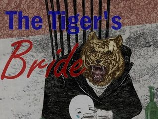 Angela Carter's The Tiger's Bride via the Feminist Lens